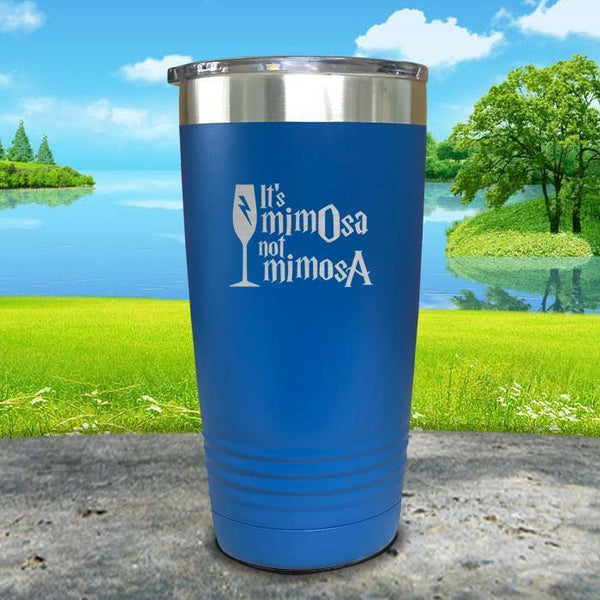 It's mimOsa not mimosA Engraved Tumbler Tumbler ZLAZER 20oz Tumbler Blue
