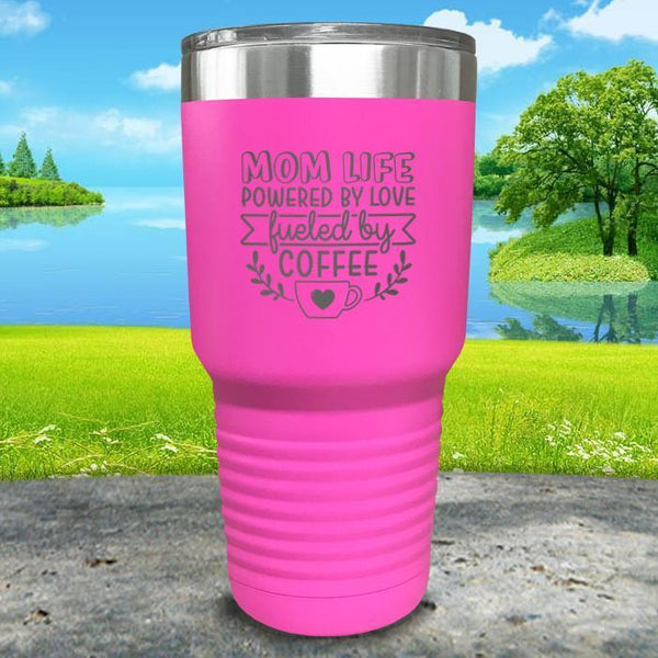 Mom Life Powered By Love Fueled By Coffee Engraved Tumbler Tumbler ZLAZER 30oz Tumbler Pink