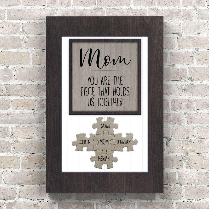 Mom You Are the Piece that Holds Us Together Puzzle Sign - Personalized Canvas Wall Art