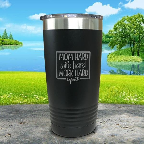 Mom Hard Wife Hard Work Hard Repeat Engraved Tumbler Tumbler ZLAZER 20oz Tumbler Black