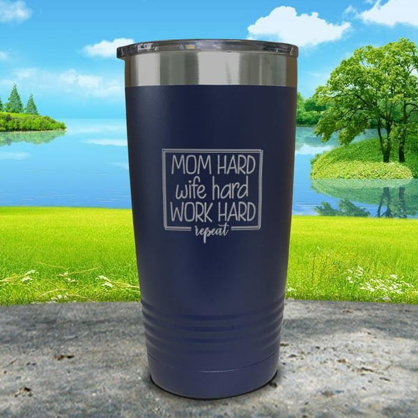 Mom Hard Wife Hard Work Hard Repeat Engraved Tumbler Tumbler ZLAZER 20oz Tumbler Navy