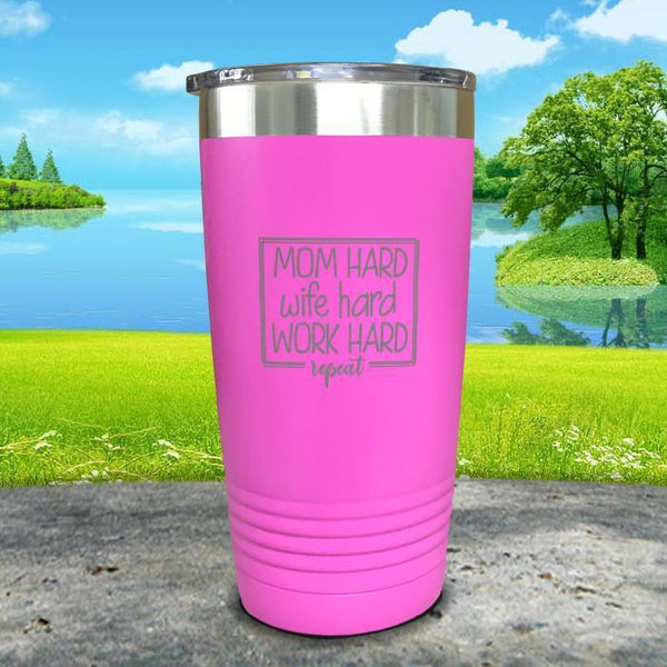 Mom Hard Wife Hard Work Hard Repeat Engraved Tumbler Tumbler ZLAZER 20oz Tumbler Pink