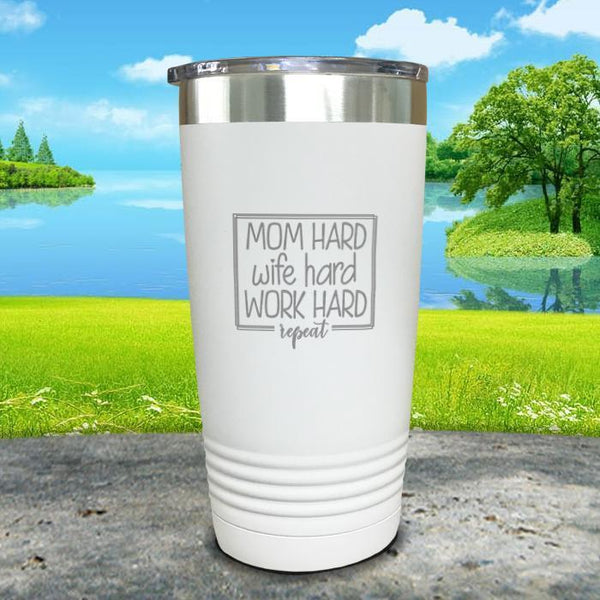 Mom Hard Wife Hard Work Hard Repeat Engraved Tumbler Tumbler ZLAZER 20oz Tumbler White