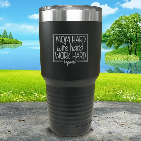 Mom Hard Wife Hard Work Hard Repeat Engraved Tumbler Tumbler ZLAZER 30oz Tumbler Black