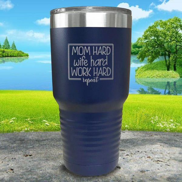 Mom Hard Wife Hard Work Hard Repeat Engraved Tumbler Tumbler ZLAZER 30oz Tumbler Navy