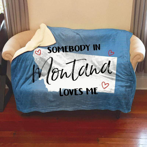 Somebody Loves Me (CUSTOM) Sherpa Blanket Blankets CustomCat Montana