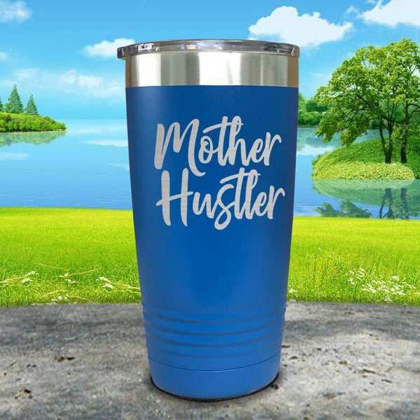 Mother Hustler Engraved Tumbler Tumbler ZLAZER 20oz Tumbler Blue