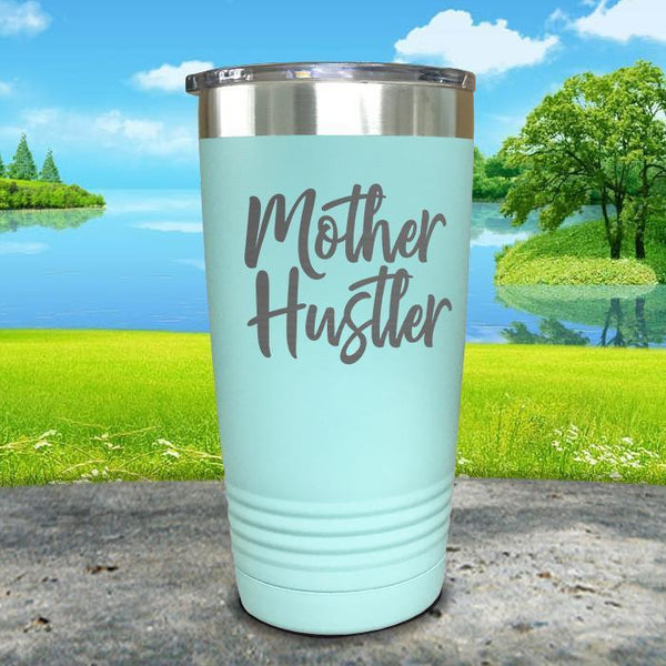 Mother Hustler Engraved Tumbler Tumbler ZLAZER 20oz Tumbler Mint