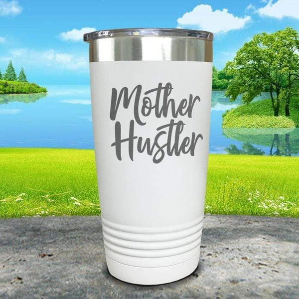 Mother Hustler Engraved Tumbler Tumbler ZLAZER 20oz Tumbler White