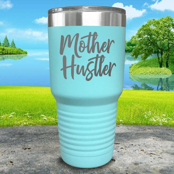 Mother Hustler Engraved Tumbler Tumbler ZLAZER 30oz Tumbler Mint