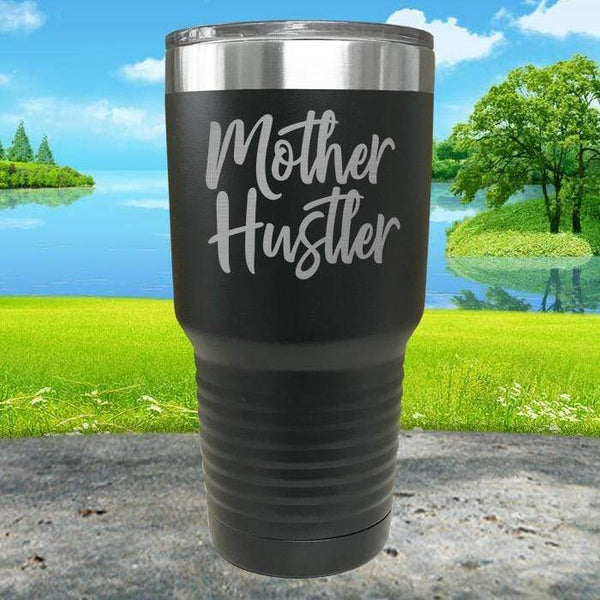 Mother Hustler Engraved Tumbler Tumbler ZLAZER 30oz Tumbler Black