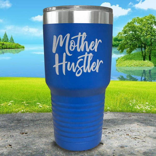 Mother Hustler Engraved Tumbler Tumbler ZLAZER 30oz Tumbler Blue