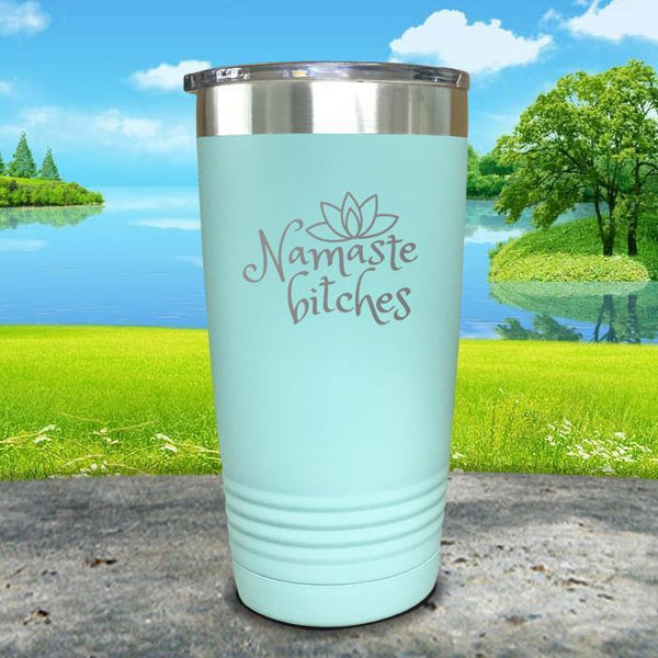 Namaste Bitches Engraved Tumbler Tumbler ZLAZER 20oz Tumbler Mint