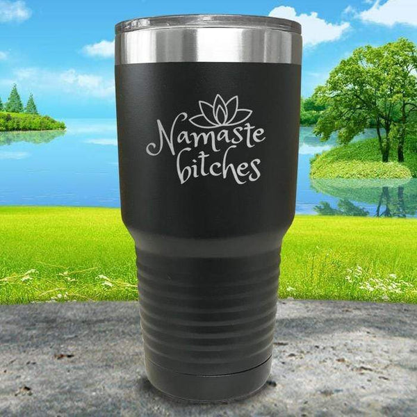 Namaste Bitches Engraved Tumbler Tumbler ZLAZER 30oz Tumbler Black
