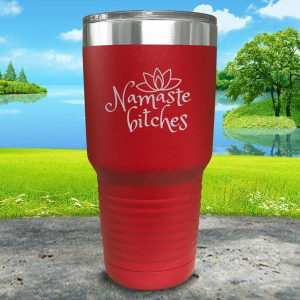 Namaste Bitches Engraved Tumbler Tumbler ZLAZER 30oz Tumbler Red
