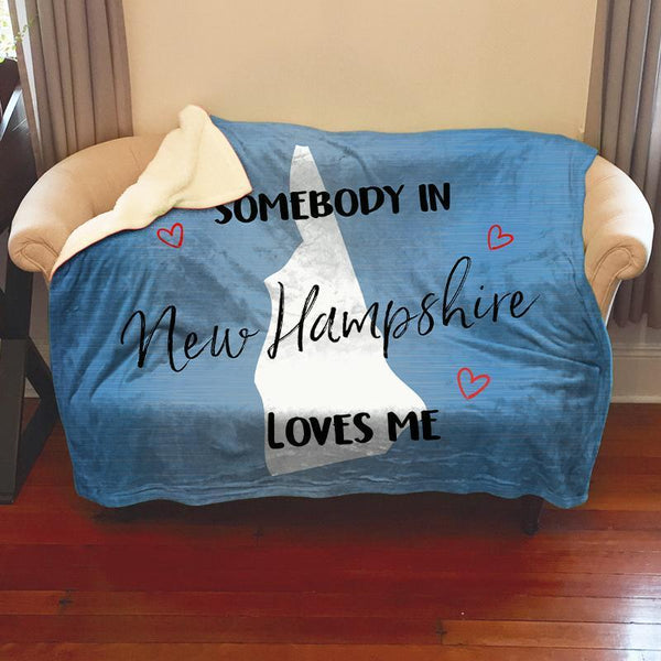 Somebody Loves Me (CUSTOM) Sherpa Blanket Blankets CustomCat New Hampshire