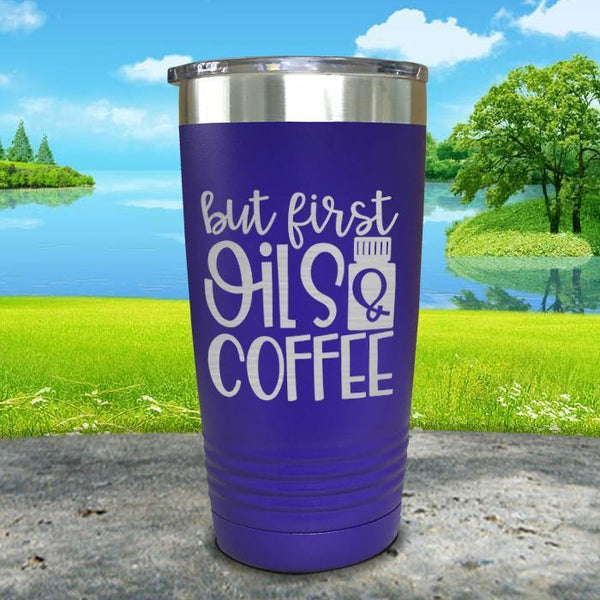But First Oils and Coffee Engraved Tumbler Tumbler ZLAZER 20oz Tumbler Royal Purple