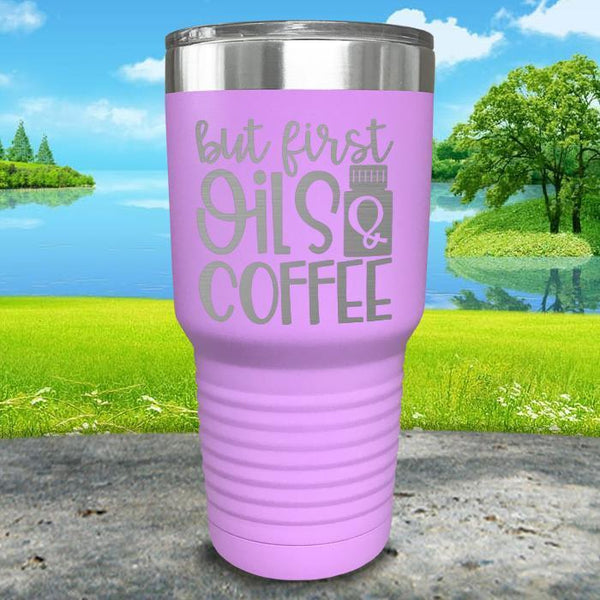 But First Oils and Coffee Engraved Tumbler Tumbler ZLAZER 30oz Tumbler Lavender