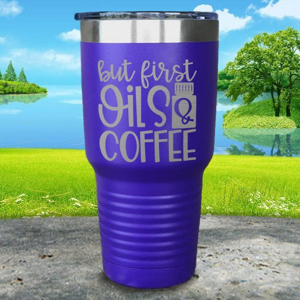 But First Oils and Coffee Engraved Tumbler Tumbler ZLAZER 30oz Tumbler Royal Purple