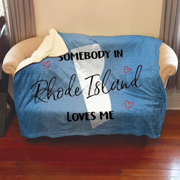 Somebody Loves Me (CUSTOM) Sherpa Blanket Blankets CustomCat Rhode Island