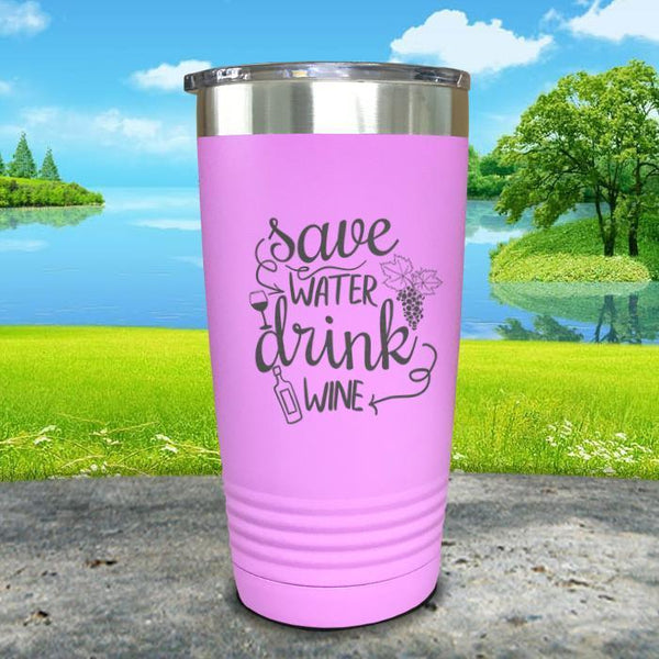 Save Water Drink Wine Engraved Tumbler Tumbler ZLAZER 20oz Tumbler Lavender