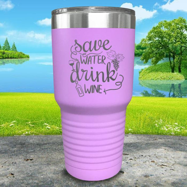 Save Water Drink Wine Engraved Tumbler Tumbler ZLAZER 30oz Tumbler Lavender