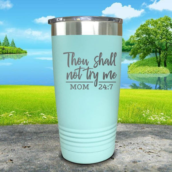Thou Shall Not Try Me Engraved Tumbler Tumbler ZLAZER 20oz Tumbler Mint