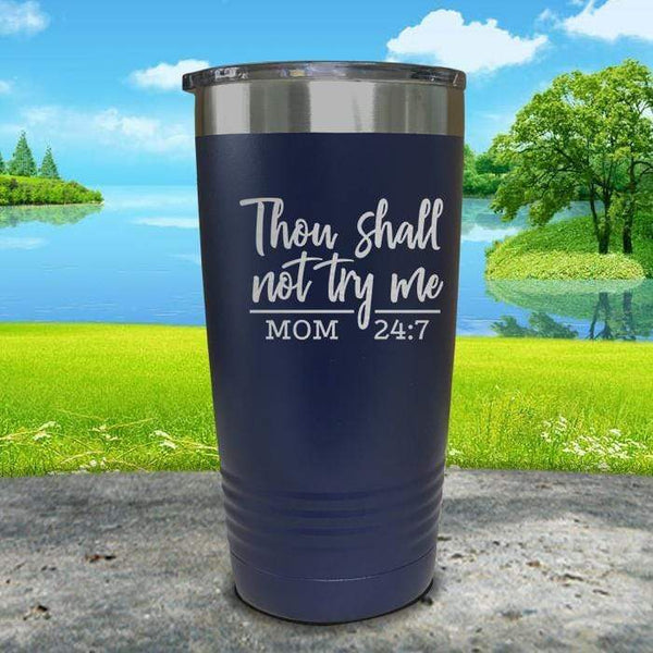 Thou Shall Not Try Me Engraved Tumbler Tumbler ZLAZER 20oz Tumbler Navy