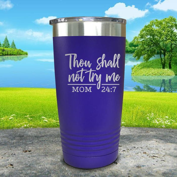 Thou Shall Not Try Me Engraved Tumbler Tumbler ZLAZER 20oz Tumbler Royal Purple