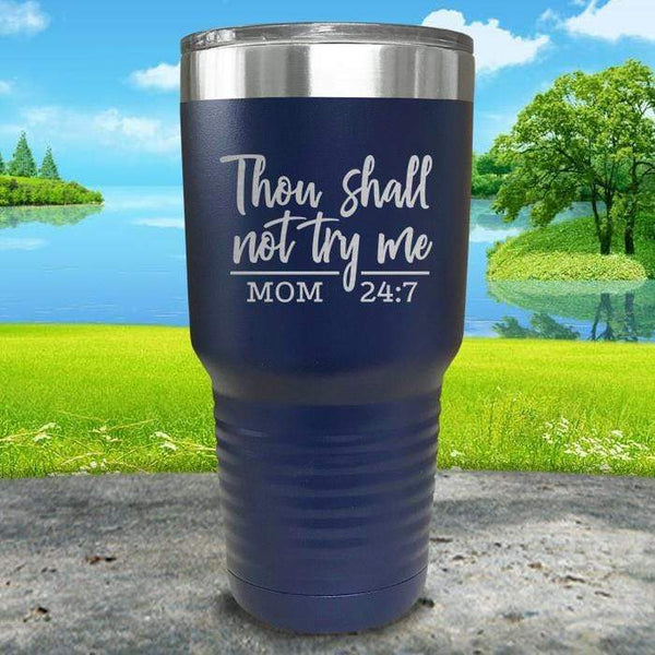 Thou Shall Not Try Me Engraved Tumbler Tumbler ZLAZER 30oz Tumbler Navy
