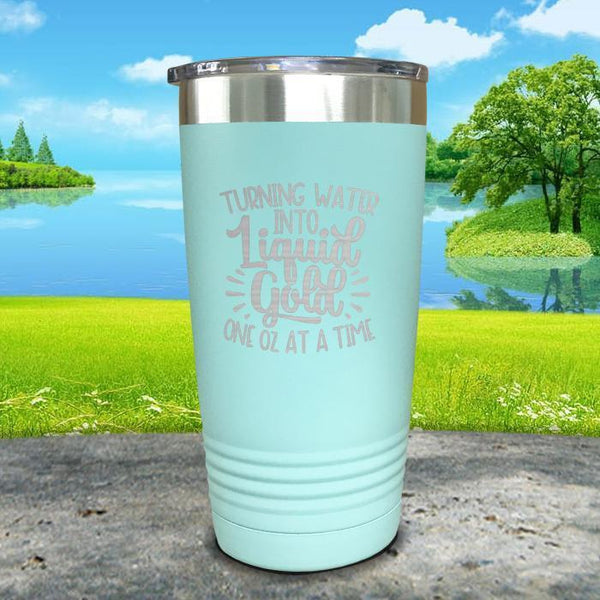 Turning Water Into Liquid Gold Engraved Tumbler Tumbler ZLAZER 20oz Tumbler Mint