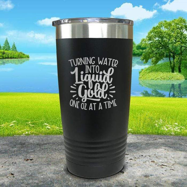 Turning Water Into Liquid Gold Engraved Tumbler Tumbler ZLAZER 20oz Tumbler Black