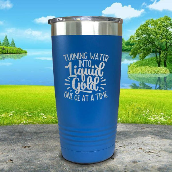 Turning Water Into Liquid Gold Engraved Tumbler Tumbler ZLAZER 20oz Tumbler Blue