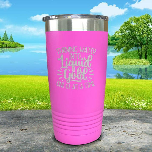 Turning Water Into Liquid Gold Engraved Tumbler Tumbler ZLAZER 20oz Tumbler Pink