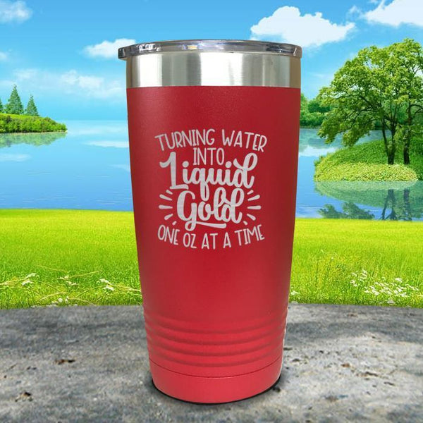 Turning Water Into Liquid Gold Engraved Tumbler Tumbler ZLAZER 20oz Tumbler Red