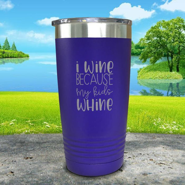 I Wine Because My Kids Whine Engraved Tumbler Tumbler ZLAZER 20oz Tumbler Royal Purple
