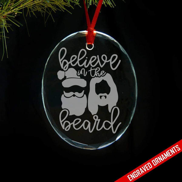 Believe In The Beard Premium Engraved Glass Ornament ZLAZER Circle Ornament