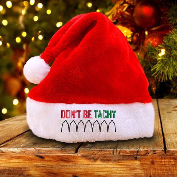 Don't Be Tachy Santa Hat LemonsAreBlue