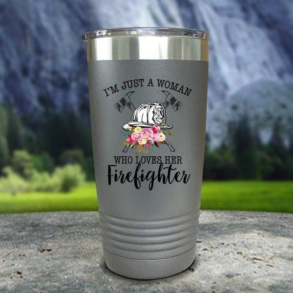 Just A Woman Who Loves Her Firefighter Color Printed Tumblers Tumbler Nocturnal Coatings 20oz Tumbler Gray