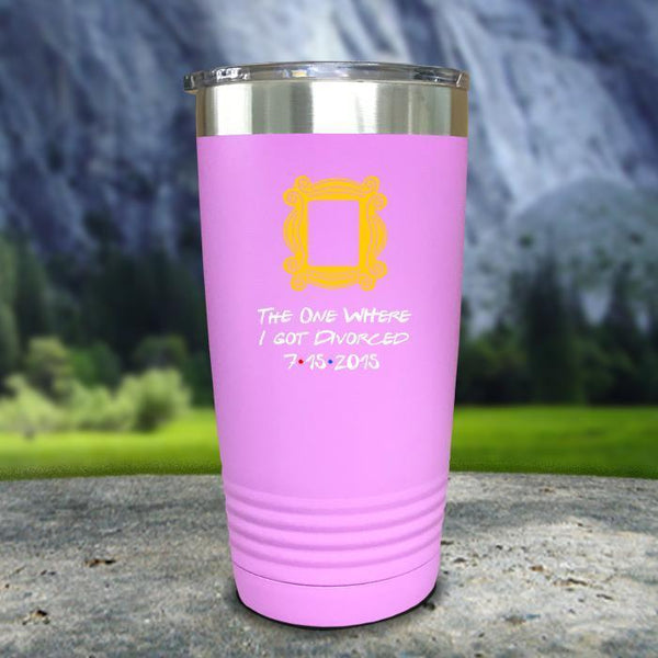 The One Where I Got Divorced Color Printed Tumblers Tumbler Nocturnal Coatings 20oz Tumbler Lavender