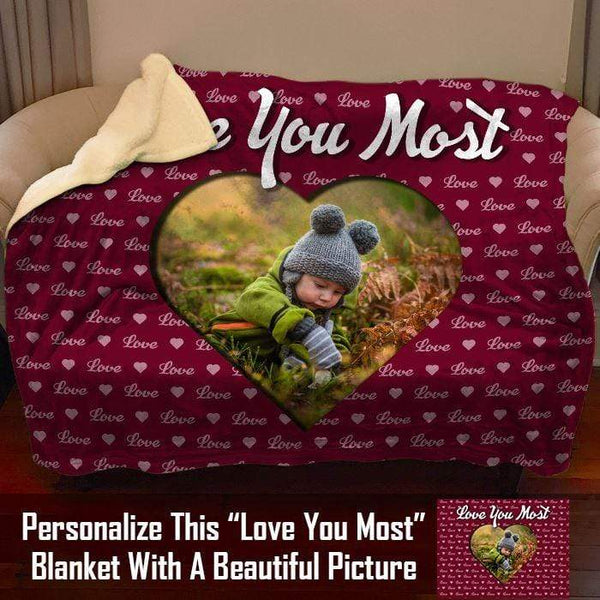 Love You Most CUSTOM Photo Sherpa Blanket Blankets LemonsAreBlue 50x60 Sherpa