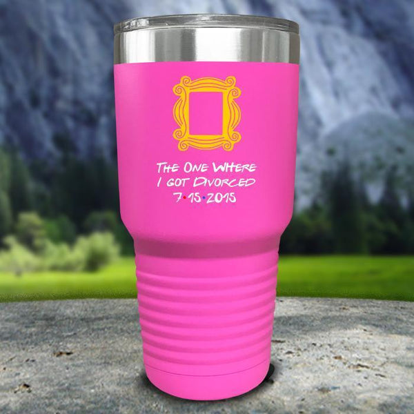 The One Where I Got Divorced Color Printed Tumblers Tumbler Nocturnal Coatings 30oz Tumbler Pink
