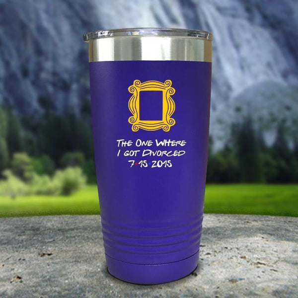 The One Where I Got Divorced Color Printed Tumblers Tumbler Nocturnal Coatings 20oz Tumbler Purple