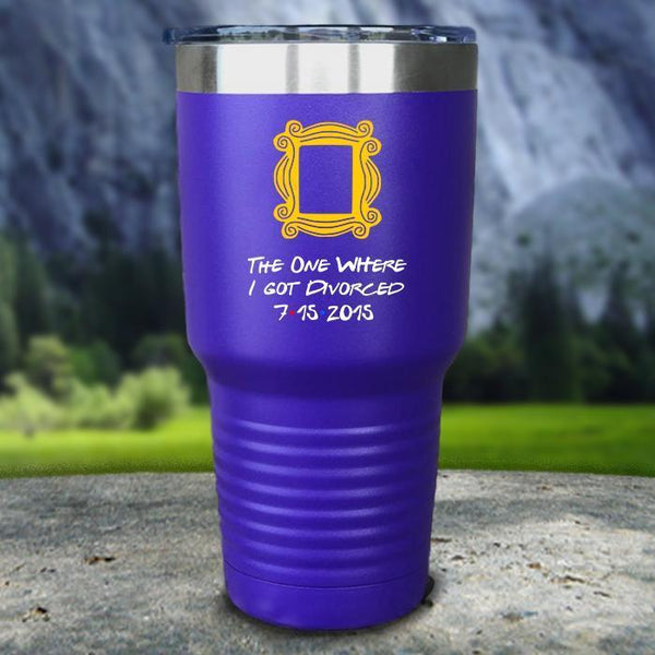 The One Where I Got Divorced Color Printed Tumblers Tumbler Nocturnal Coatings 30oz Tumbler Purple