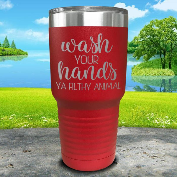 Wash Your Hands Filthy Animal Engraved Tumbler