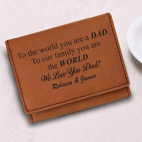 CUSTOM Dad You Are The World Wallet Wallet Nocturnal Coatings Rawhide