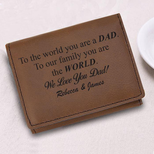 CUSTOM Dad You Are The World Wallet Wallet Nocturnal Coatings Dark Brown