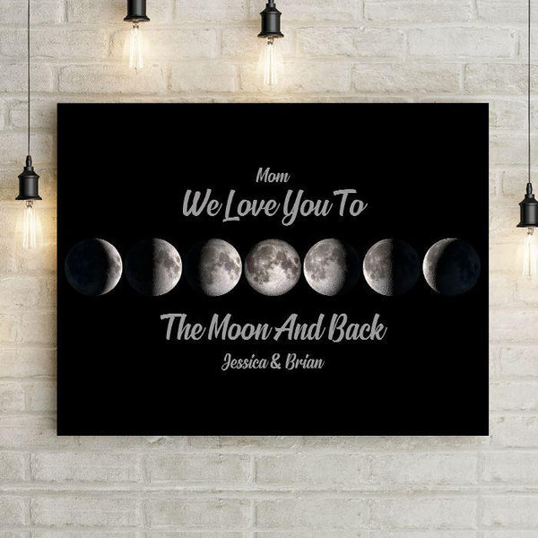 Personalized Love Mom To Moon And Back Premium Canvas