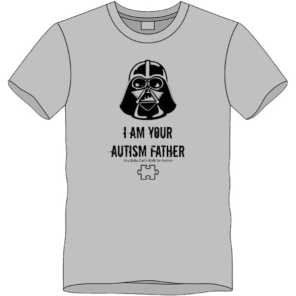 2017 I Am Your Autism Father T-shirt- XL