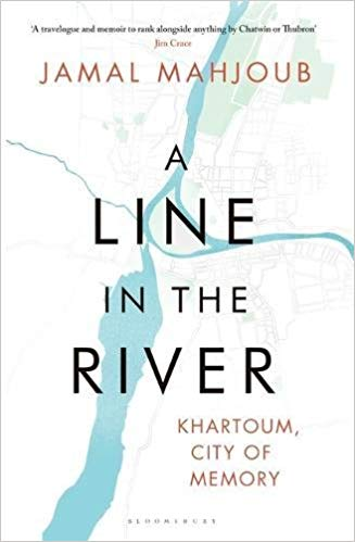 A Line in the River: Khartoum, City of Memory (Paperback)